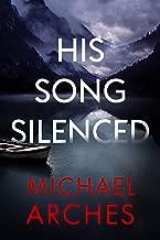 His Song Silenced (Hank Morgan Aspen Mystery-Thrillers Book 1)
