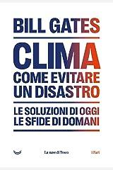 Clima. Come evitare un disastro (Italian Edition) Format Kindle
