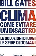 Clima. Come evitare un disastro (Italian Edition)