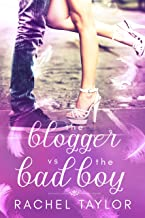 The Blogger vs the Bad Boy: Angel Romance Series (The Destiny Collection Book 2)