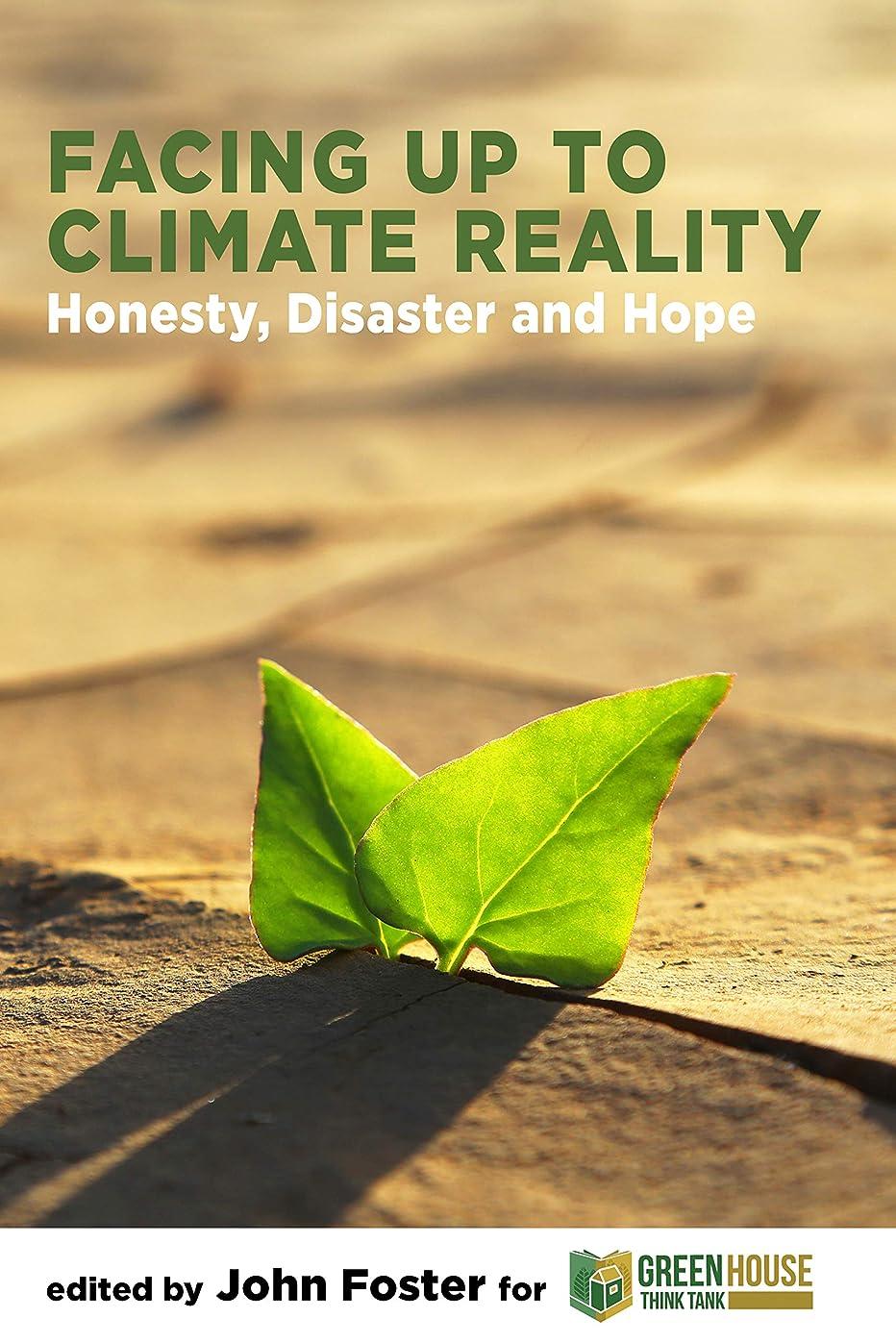 しわブリリアント間隔Facing Up to Climate Reality: Honesty, Disaster and Hope