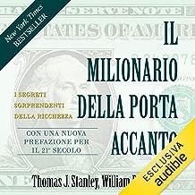 Il milionario della porta accanto: I segreti sorprendenti della ricchezza