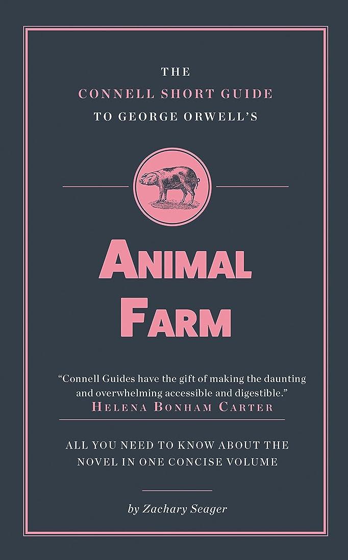 穏やかな耐久めまいThe Connell Short Guide to George Orwell's Animal Farm (English Edition)