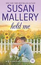 Hold Me (Fool's Gold Book 17)