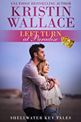 Left Turn At Paradise: Shellwater Key Tales (Book 1) Kindle Edition