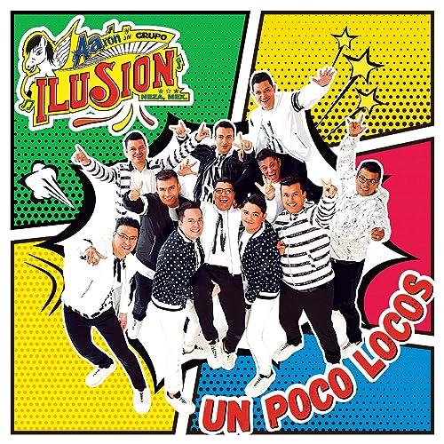 Un Poco Locos