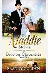 The Maddie Stories: Brocton Chronicles Book 1 Kindle Edition