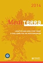 Mediterra (english): Logistics and agro-food trade, a challenge for the Mediterranean