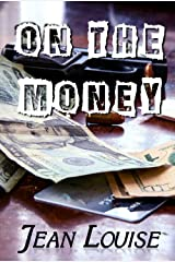 On the Money (Boys in Blue Book 5) Kindle Edition