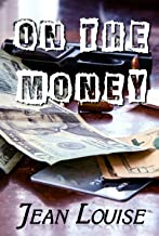 On the Money (Boys in Blue Book 5)