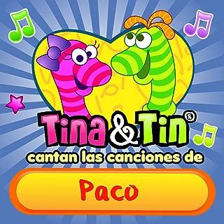 Cantan las Canciones de Paco