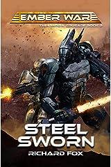 Steel Sworn (The Ibarra Crusade Book 2) Kindle Edition