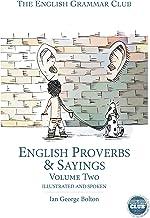 English Proverbs & Sayings: Illustrated and spoken (English Edition)