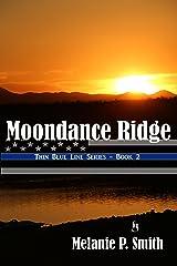 Moondance Ridge (Thin Blue Line Book 2) Kindle Edition