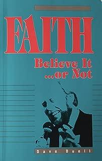 Faith, Believe It...or Not