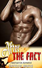 After The Fact: Firefighter Romance (English Edition)