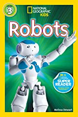 National Geographic Readers: Robots Kindle Edition