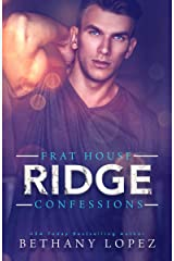 Frat House Confessions: Ridge Kindle Edition