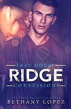 Frat House Confessions: Ridge