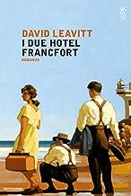 I due Hotel Francfort (Italian Edition)