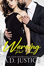 Warning: Part Three: (An Anti-Hero Romantic Suspense Novel) (The Vault Book 3)
