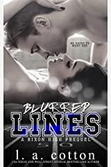 Blurred Lines: A Enemies-to-lovers Sports Romance (Rixon High) (English Edition) eBook Kindle