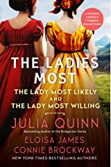The Ladies Most...: The Collected Works: The Lady Most Likely/The Lady Most Willing Kindle Edition