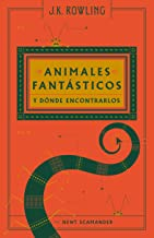 Animales fantasticos y donde encontrarlos (Spanish Edition)
