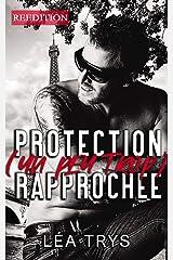 Protection (un peu trop) rapprochée Format Kindle