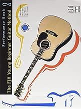 FJH Young Beginner Guitar Method Performance, Book 2