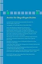 Archiv für Begriffsgeschichte. Band 59: Metaphorologien der Exploration und Dynamik (1800/1900): Historische Wissenschaftsmetaphern und die Möglichkeiten ihrer Historiographie (German Edition)