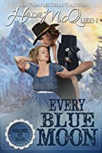 Every Blue Moon (Shades of Blue Book 3)