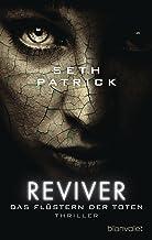 Reviver - Das Flüstern der Toten: Thriller (German Edition)