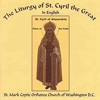 The Liturgy of St. Cyril the Great in English