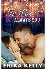 It Was Always You (A Calamity Falls Small Town Romance Novel Book 5) Kindle Edition