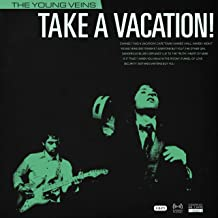 Best the young veins take a vacation! songs Reviews