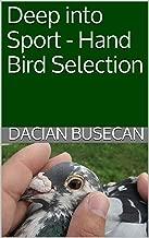Deep into Sport - Hand Bird Selection