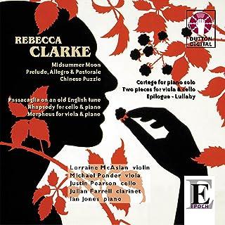 Rebecca Clarke: Midsummer Moon; Rhapsody for Cello & Piano