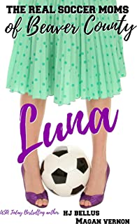 Luna: The Real Soccer Moms of Beaver County #2