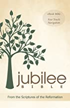 The Jubilee Bible: From the Scriptures of the Reformation