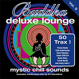 Buddha Deluxe Lounge, Vol. 9 - Mystic Chill Sounds