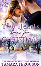TWO HEARTS HOME FOR CHRISTMAS (Two Hearts Wounded Warrior Romance Book 10)