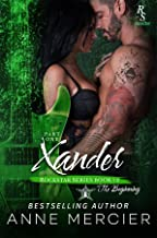 Xander: Part One, The Beginning: A ROCKSTAR ROMANCE