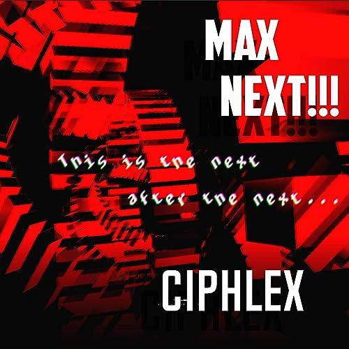 MAX Next!!!