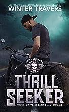 Thrill Seeker (Kings of Vengeance MC Book 5)
