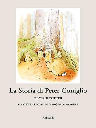 La Storia di Peter Coniglio (Fiabe)
