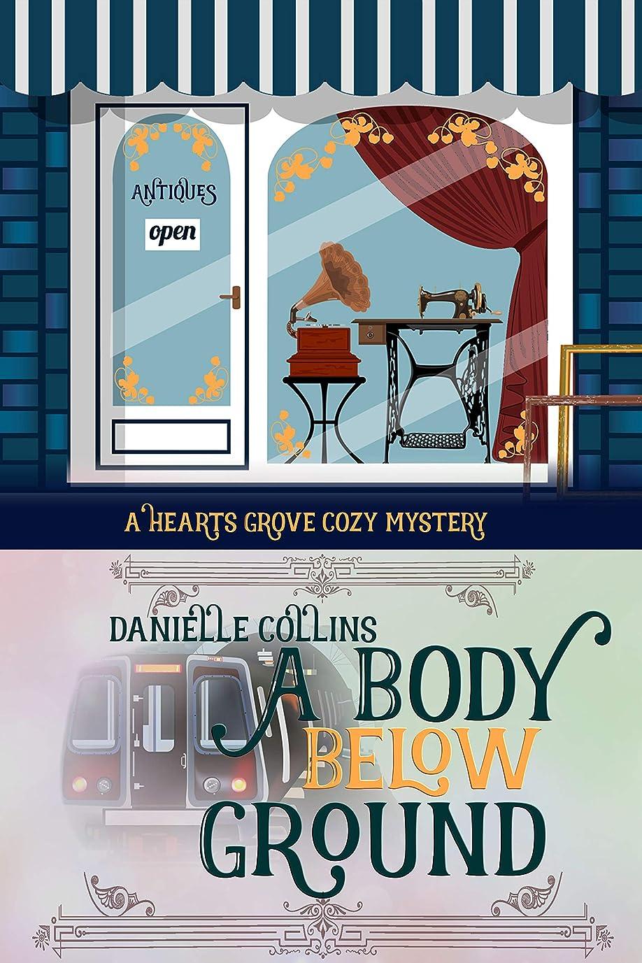 繊細復讐リーガンA Body Below Ground (Hearts Grove Cozy Mystery Book 4) (English Edition)