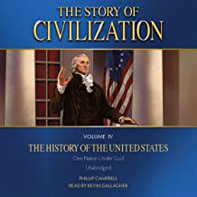 The Story of Civilization: Vol. 4 - The History of the United States
