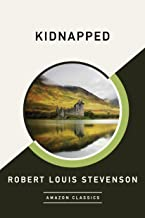 Kidnapped (AmazonClassics Edition) (English Edition)