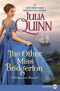 The Other Miss Bridgerton [Large Print]: A Bridgerton Prequel: 27